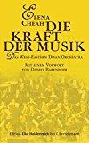 Portada de DIE KRAFT DER MUSIK: DAS WEST-EASTERN DIVAN ORCHESTRA BY ELENA CHEAH (2009-08-24)