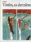 Portada de TINTIN, SA DERNIÈRE CHANCE - ARTICLE IN LE POINT N° 1916 (04/06/2009)