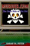 Portada de MURDER.COM - THE DARK SIDE OF THE NET BY SARAH ST.PETER (1999-06-20)