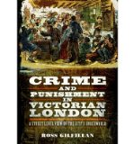 Portada de [(CRIME AND PUNISHMENT IN VICTORIAN LONDON: A STREET-LEVEL VIEW OF THE CITY'S UNDERWORLD)] [ BY (AUTHOR) ROSS GILFILLAN ] [JUNE, 2014]
