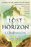 Portada de LOST HORIZON COMPANION: A GUIDE TO THE JAMES HILTON NOVEL AND ITS CHARACTERS, CRITICAL RECEPTION, FILM ADAPTATIONS AND PLACE IN POPULAR CULTURE BY J.R. HAMMOND (2008-02-29)