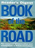 Portada de READER'S DIGEST BOOK OF THE ROAD: MOTORING ATLAS THAT OPENS OUT INTO A TOURING GUIDE BY READER'S DIGEST ASSOCIATION (1996-10-25)