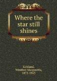 Portada de WHERE THE STAR STILL SHINES