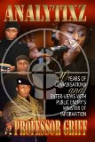 Portada de ANALYTIXZ 20 YEARS OF CONVERSATION AND ENTER VIEWS WITH PUBLIC ENEMY'S PROFESSOR GRIFF BY GRIFF, PROFESSOR (2009) PAPERBACK