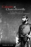 Portada de CALAMITY AT CHANCELLORSVILLE: THE WOUNDING AND DEATH OF CONFEDERATE GENERAL STONEWALL JACKSON BY LIVELY, MATHEW (2013) HARDCOVER