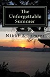 Portada de [(THE UNFORGETTABLE SUMMER)] [BY (AUTHOR) NIKKI A LAMERS] PUBLISHED ON (JULY, 2014)