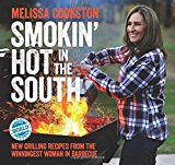 Portada de SMOKIN' HOT IN THE SOUTH: NEW GRILLING RECIPES FROM THE WINNINGEST WOMAN IN BARBECUE (MELISSA COOKSTON) BY MELISSA COOKSTON (2016-05-10)