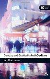 Portada de EPZ DELEUZE AND GUATTARI'S 'ANTI-OEDIPUS': A READER'S GUIDE 1ST BY BUCHANAN, IAN (2008) PAPERBACK