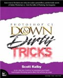 Portada de ADOBE PHOTOSHOP CS DOWN & DIRTY TRICKS 3RD EDITION BY KELBY, SCOTT (2003) PAPERBACK