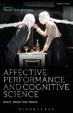 Portada de AFFECTIVE PERFORMANCE AND COGNITIVE SCIENCE (METHUEN DRAMA MODERN PLAYS) BY BRUCE MCCONACHIE (5-DEC-2013) PAPERBACK
