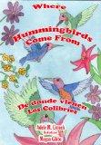 Portada de WHERE HUMMINGBIRDS COME FROM BILINGUAL SPANISH-ENGLISH