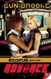 Portada de ADVANCE: EXODUS: BOOK ONE BY BROOKE, GUN (2014) PAPERBACK