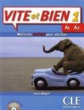 Portada de BY A. MIQUEL VITE ET BIEN 1 : METHODE RAPIDE POUR ADULTES LIVRE + 1CD AUDIO + CORRIGES 1 (LEVEL A1) (FRENCH EDITION) (2013) PAPERBACK
