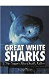 Portada de GREAT WHITE SHARKS: THE OCEAN'S MOST DEADLY KILLERS (ENDANGERED ANIMALS) BY JAMES MARTIN (1995-01-01)