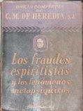 Portada de LOS FRAUDES ESPIRITISTAS Y LOS FENÓMENOS METAPSÍQUICOS POR --., S.J.