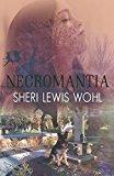 Portada de NECROMANTIA BY SHERI LEWIS WOHL (2016-04-12)