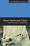 Portada de GREEN HARMS AND CRIMES: CRITICAL CRIMINOLOGY IN A CHANGING WORLD (CRITICAL CRIMINOLOGICAL PERSPECTIVES) (2015-06-14)