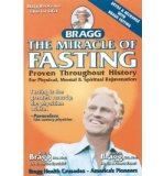 Portada de [(THE MIRACLE OF FASTING)] [AUTHOR: PATRICIA BRAGG] PUBLISHED ON (MAY, 2005)