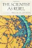 Portada de THE SCIENTIST AS REBEL (NEW YORK REVIEW BOOKS) BY DYSON, FREEMAN (2008)
