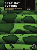 Portada de GRAY HAT PYTHON: PYTHON PROGRAMMING FOR HACKERS AND REVERSE ENGINEERS BY SEITZ (2009-05-03)