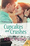 Portada de CUPCAKES AND CRUSHES BY KERI FORD (2015-04-14)