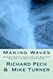 Portada de MAKING WAVES: UNDERSTANDING INNOVATION FO BUSINESS SUCCESS - GLOBAL CASE STUDIES BY RICHARD PECH (2014-02-27)