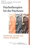 Portada de [(PSYCHOTHERAPIES FOR THE PSYCHOSES : THEORETICAL, CULTURAL AND CLINICAL INTEGRATION)] [EDITED BY JOHN F. M. GLEESON ] PUBLISHED ON (MARCH, 2008)