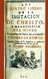 Portada de CUATRO LIBROS DE LA IMITACION DE CRISTO Y MENOSPRECIO DEL MUNDO, LOS (CRISTIANISMO (ELA)) DE THOMAS DE KEMPIS (7 MAY 2010) TAPA BLANDA