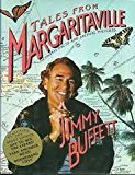 Portada de TALES FROM MARGARITAVILLE: FICTIONAL FACTS AND FACTUAL FICTIONS BY JIMMY BUFFETT (1990-05-10)