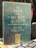 Portada de THE WAR OF THE SECRET AGENTS AND OTHER POEMS BY COULETTE, HENRI