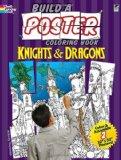 Portada de BUILD A POSTER COLORING BOOK--KNIGHTS & DRAGONS (DOVER BUILD A POSTER COLORING BOOK) BY ARKADY ROYTMAN (2010) PAPERBACK