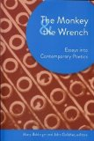 Portada de THE MONKEY AND THE WRENCH: ESSAYS INTO CONTEMPORARY POETICS (AKRON SERIES IN COMTEMPORARY POETICS) (AKRON SERIES IN CONTEMPORARY POETICS) PUBLISHED BY UNIVERSITY OF AKRON PRESS (2011)