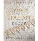Portada de ({THE ALLURE OF FRENCH AND ITALIAN DECOR}) [{ BY (AUTHOR) BETTY LOU PHILLIPS }] ON [NOVEMBER, 2012]