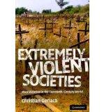 Portada de [( EXTREMELY VIOLENT SOCIETIES: MASS VIOLENCE IN THE TWENTIETH-CENTURY WORLD )] [BY: CHRISTIAN GERLACH] [JAN-2011]