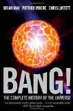 Portada de BANG!: THE COMPLETE HISTORY OF THE UNIVERSE BY MAY, BRIAN, MOORE, PATRICK, LINTOTT, CHRIS (2013) HARDCOVER