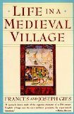 Portada de [(LIFE IN A MEDIEVAL VILLAGE)] [AUTHOR: FRANCES GIES] PUBLISHED ON (JANUARY, 1991)
