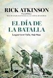 Portada de EL DÍA DE LA BATALLA: LA GUERRA EN SICILIA Y EN ITALIA, 1943-1944