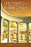 Portada de EL HOMBRE MAS RICO DE BABILONIA: LA VERSION ORIGINAL RENOVADA Y REVISADA (SPANISH EDITION)