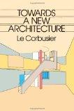 Portada de TOWARDS A NEW ARCHITECTURE (DOVER ARCHITECTURE) BY LE CORBUSIER (1985) PAPERBACK