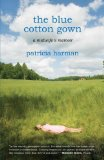 Portada de THE BLUE COTTON GOWN: A MIDWIFE'S MEMOIR BY HARMAN, PATRICIA UNKNOWN EDITION [PAPERBACK(2009)]