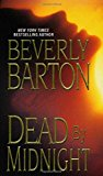 Portada de DEAD BY MIDNIGHT BY BEVERLY BARTON (26-JAN-2010) PAPERBACK