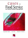 Portada de CASES IN FOODSERVICE AND CLINICAL NUTRITION MANAGEMENT BY ALLEN-CHABOT, AMY M., JARVIS, KEN, O'HALLORAN, ROBERT M. [PRENTICE HALL,2005] [PAPERBACK]