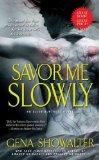 Portada de (SAVOR ME SLOWLY) BY SHOWALTER, GENA (AUTHOR) MASS MARKET PAPERBACK ON (08 , 2009)