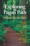 Portada de EXPLORING THE PAGAN PATH: WISDOM FROM THE ELDERS BY KRISTIN MADDEN (15-MAY-2005) PAPERBACK