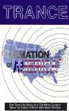 Portada de TRANCE FORMATION OF AMERICA: THE TRUE LIFE STORY OF A CIA MIND CONTROL SLAVE BY MARK PHILLIPS (1-SEP-1995) PAPERBACK