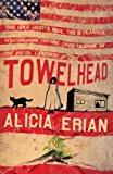 Portada de TOWELHEAD BY ALICIA ERIAN (6-MAR-2006) PAPERBACK