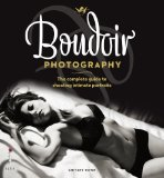 Portada de BOUDOIR PHOTOGRAPHY: THE COMPLETE GUIDE TO SHOOTING INTIMATE PORTRAITS BY CRITSEY ROWE (2011-06-20)
