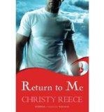 Portada de [(RETURN TO ME)] [AUTHOR: CHRISTY REECE] PUBLISHED ON (FEBRUARY, 2013)