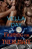 Portada de FIGHTING FOR THEIR MATE: PARANORMAL WEREWOLF MILITARY MEN (PACK WARS) (VOLUME 5) BY VELLA DAY (2015-01-02)