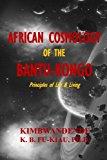 Portada de AFRICAN COSMOLOGY OF THE BANTU-KONGO: TYING THE SPIRITUAL KNOT, PRINCIPLES OF LIFE & LIVING BY KIMBWANDENDE KIA BUNSEKI FU-KIAU (2014-11-24)